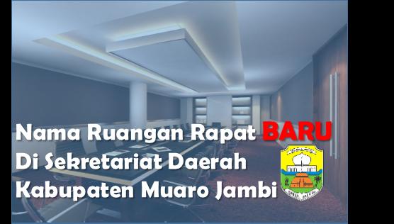 Nama Ruang Pertemuan di Lingkup Pemerintah Kabupaten Muaro Jambi