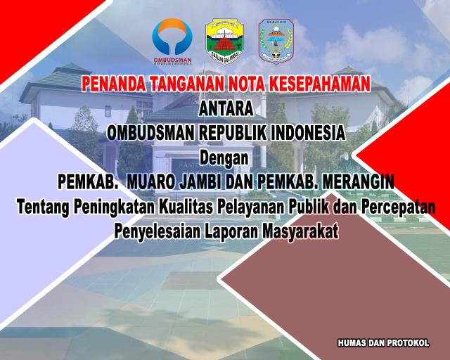 MOU Pemkab Muaro Jambi dan Ombudsman Republik Indonesia
