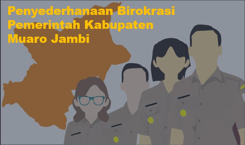 Formulir Penyederhanaan Birokrasi Lingkup Pemerintah Kabupaten  Muaro Jambi
