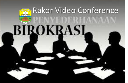 Rapat Koordinasi Penyederhanaan Birokrasi melalui Vicon