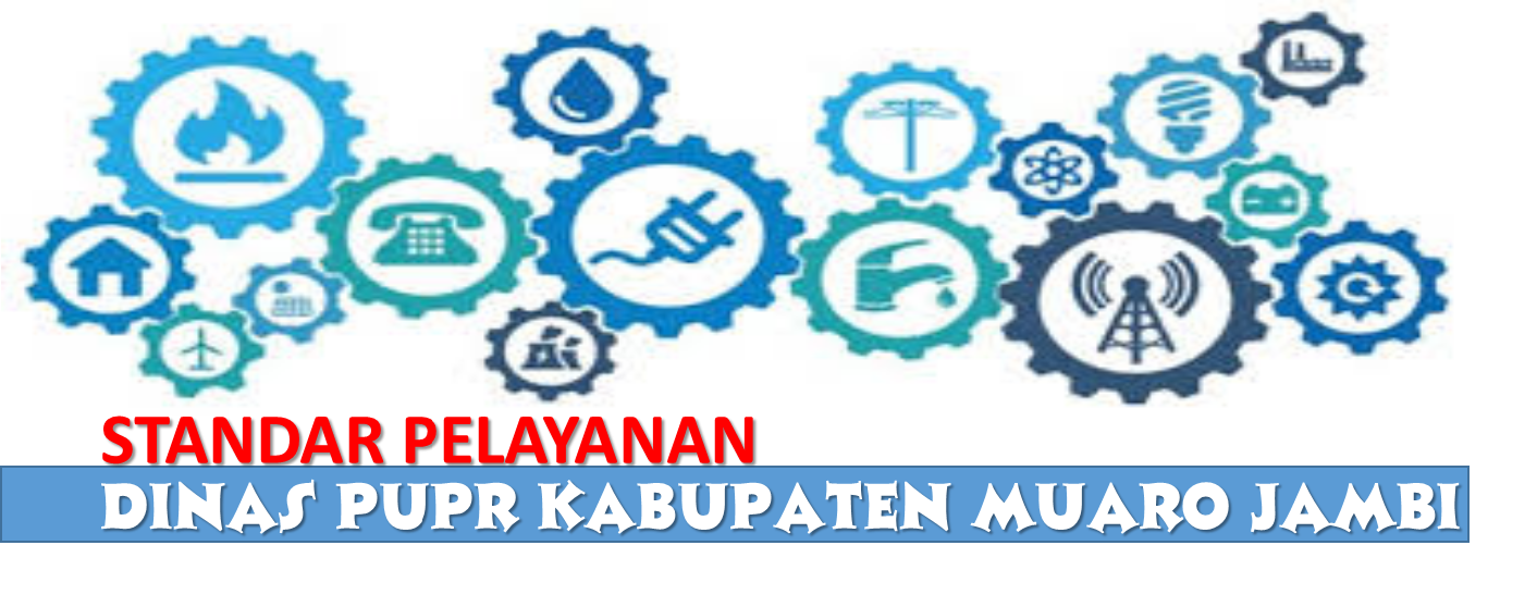 Standar Pelayanan Dinas Pekerjaan Umum dan Penataan Ruang Kabupaten Muaro Jambi