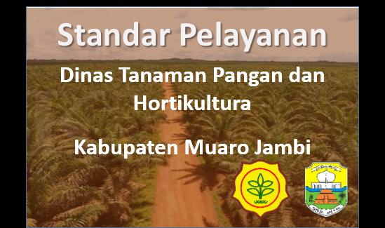 Standar Pelayanan Dinas Tanaman Pangan dan Hortikultura